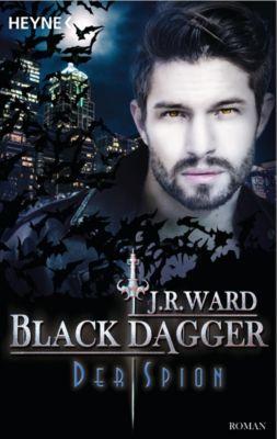 BLACK DAGGER: Der Spion, J. R. Ward