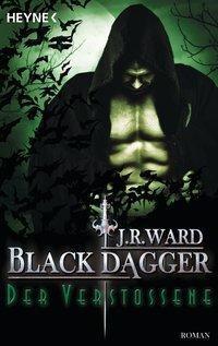 Black Dagger - Der Verstoßene, J. R. Ward