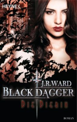 Black Dagger - Die Diebin, J. R. Ward