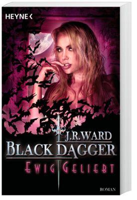 Black Dagger - Ewig geliebt, J. R. Ward