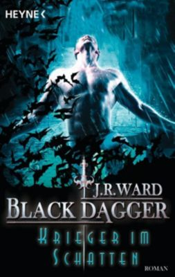 Black Dagger - Krieger im Schatten, J. R. Ward