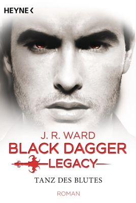 Black Dagger Legacy - Tanz des Blutes, J. R. Ward