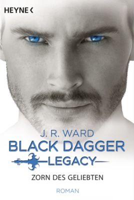 BLACK DAGGER LEGACY: Zorn des Geliebten, J. R. Ward
