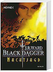 Black Dagger - Nachtjagd, J. R. Ward