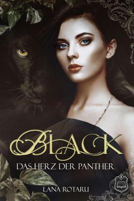 Black, Das Herz der Panther, Lana Rotaru
