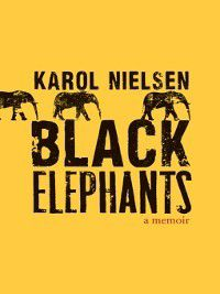 Black Elephants, Karol Nielsen