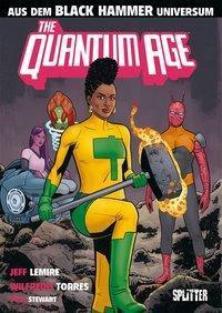 Black Hammer: Quantum Age - Jeff Lemire |