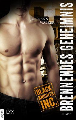 Black Knights Inc. - Brennendes Geheimnis, Julie Ann Walker