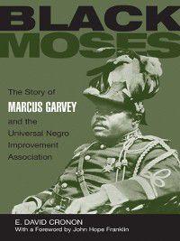 Black Moses, E. David Cronon