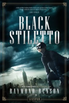 Black Stiletto: Black Stiletto, Raymond Benson