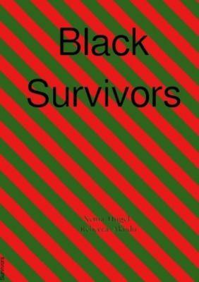 Black Survivors - Xenia Hügel  