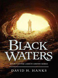 Black Waters, David H. Hanks