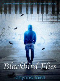 Blackbird Flies, Chynna T. Laird