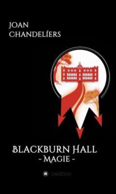 Blackburn Hall, Joan Chandelíers