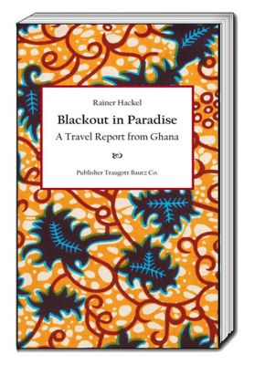 Blackout in Paradise, Rainer Hackel