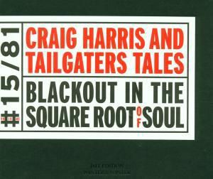 Blackout In The Square, Craig Harris
