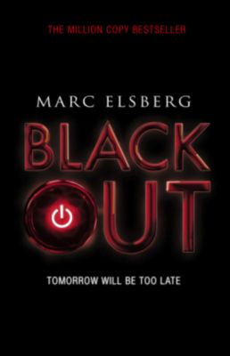 Blackout - Tomorrow will be too late, Marc Elsberg