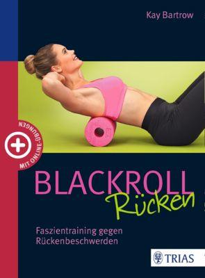 Blackroll Rücken, Kay Bartrow
