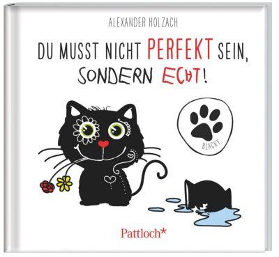 Blacky: Du musst nicht perfekt sein, sondern echt!