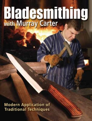 Bladesmithing with Murray Carter, Murray Carter