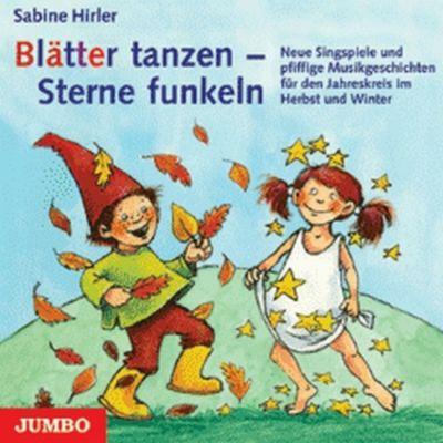 Blätter Tanzen-Sterne Funkeln, Sabine Hirler