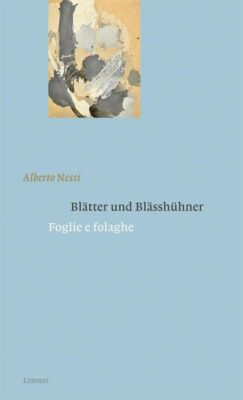 Blätter und Blässhühner / Foglie e folaghe - Alberto Nessi |