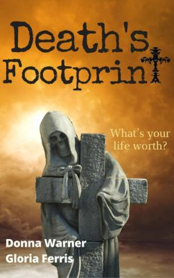 Blair and Piermont Crime Thriller: Death's Footprint (Blair and Piermont Crime Thriller), Gloria Ferris, Donna J. Warner