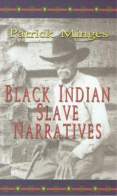 Blair: Black Indian Slave Narratives