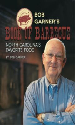 Blair: Bob Garner's Book of Barbeque, Bob Garner