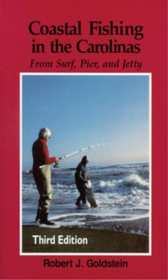 Blair: Coastal Fishing in the Carolinas, Robert J. Goldstein