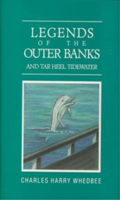 Blair: Legends of the Outer Banks and Tar Heel Tide Waters, Charles Harry Whedbee