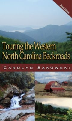 Blair: Touring Western North Carolina, Carolyn Sakowski