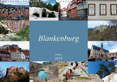 Blankenburg im Harz (Wandkalender 2019 DIN A3 quer), Lucy M. Laube