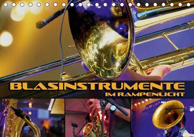 Blasinstrumente im Rampenlicht (Tischkalender 2019 DIN A5 quer), Renate Bleicher