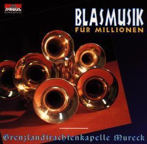 Blasmusik für Millionen, Mureck Grenzlandtrachtenkapelle