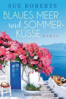 Blaues Meer und Sommerküsse - Sue Roberts |