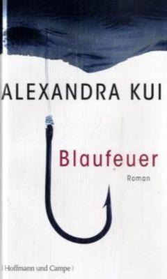 Blaufeuer, Alexandra Kui