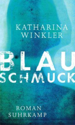 Blauschmuck, Katharina Winkler