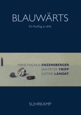 Blauwärts, Hans Magnus Enzensberger, Jan P. Tripp, Justine Landat