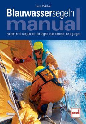 Blauwassersegeln Manual, Barry Pickthall