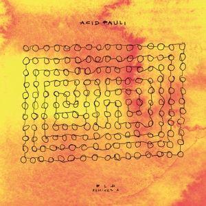 Bld Remixes A, Acid Pauli
