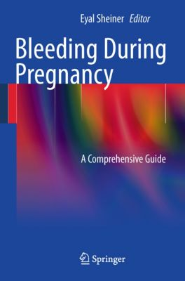 Bleeding During Pregnancy, 9781441998101