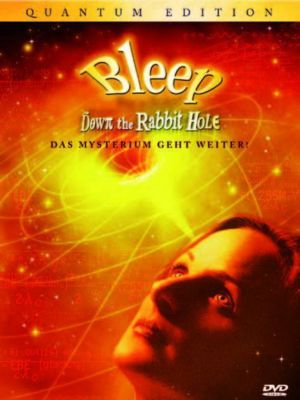 Bleep - Down the Rabbit Hole, Mark Vicente, Betsy Chasse, William Arntz