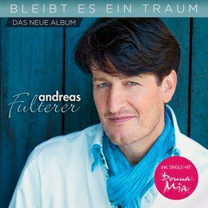 Bleibt es ein Traum, Andreas Fulterer