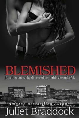 Blemished, Juliet Braddock