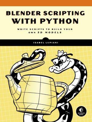 Blender Scripting with Python, Isabel Lupiani