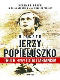 Blessed Jerzy Popiełusko, Charles Wright, Bernard Brien