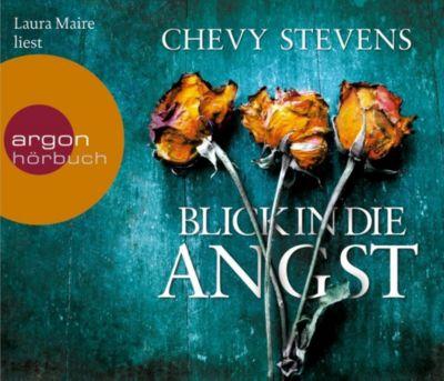 Blick in die Angst, 6 Audio-CDs, Chevy Stevens