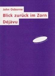 Blick Zurück Im Zorn / Déjàvu - John Osborne pdf epub
