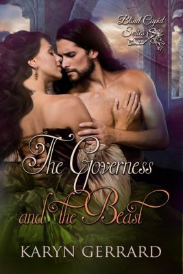 Blind Cupid Series: The Governess and the Beast (Blind Cupid Series, #2), Karyn Gerrard